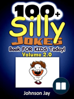 100+ Silly Jokes Book for Kids Today! Volume 2.0