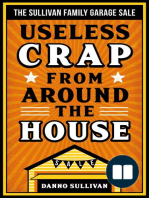 Useless Crap From Around the House