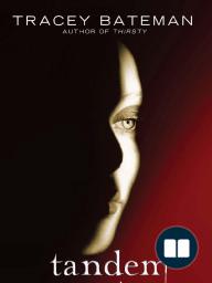 Tandem - a novel by Tracey Bateman (Chapter 1)