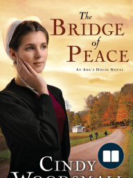 The Bridge of Peace by Cindy Woodsmall (Chapter 1)