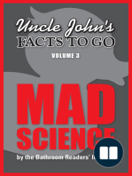 Uncle John's Facts to Go Mad Science