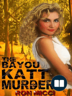 The Bayou Katt Murders
