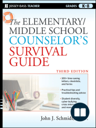The Elementary / Middle School Counselor's Survival Guide
