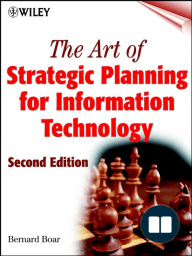 The Art of Strategic Planning for Information Technology
