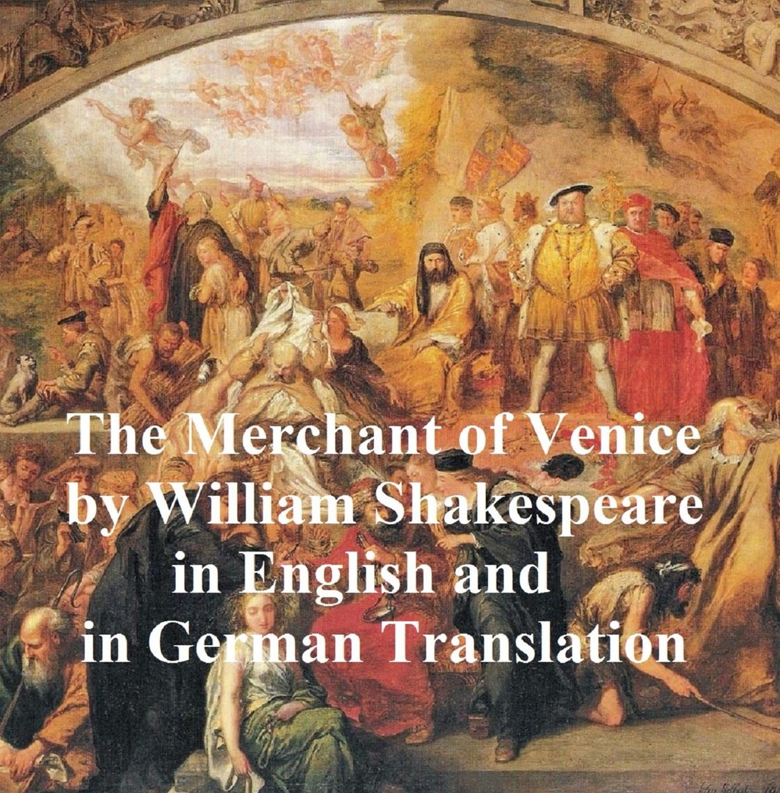 The Merchant Of Venice Der Kaufmann Von Venedig By William Shakespeare