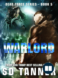 Warlord (Dead Force series, Book 5)