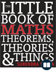 The Little Book of Maths Theorems