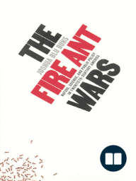 The Fire Ant Wars