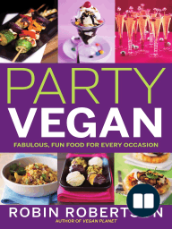 Party Vegan; Fabulous, Fun Food For Every Occasion