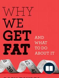 The Original Sin of Fat