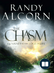 The Chasm by Randy Alcorn  (Chapter 1)