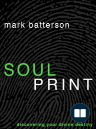 Soulprint by Mark Batterson (Chapter 1)