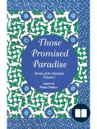 Those Promised Paradise - Sahabah Series - Vol-1