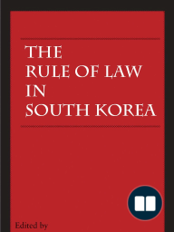 The Rule of Law in South Korea by Mo & Brady