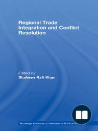 Regional Trade Integration and Conflict Resolution