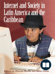 Internet and Society in Latin America and the Caribbean