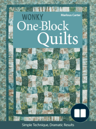Wonky One-Block Quilts