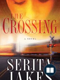 The Crossing by Serita Ann Jakes (ch. 1 excerpt)