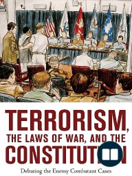 Terrorism, the Laws of War, and the Constitution, Peter Berkowitz, editor