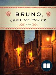 Bruno, Chief of Police (excerpt) by Martin Walker