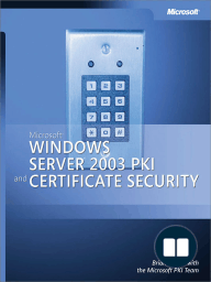 Microsoft® Windows Server™ 2003 PKI and Certificate Security