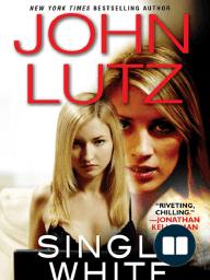 Single White Female by John Lutz (Excerpt)