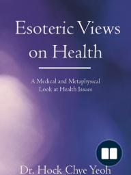 Esoteric Views on Health