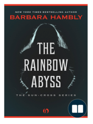 The Rainbow Abyss by Barbara Hambly (Excerpt)