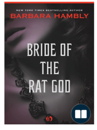 Bride of the Rat God by Barbara Hambly (Excerpt)