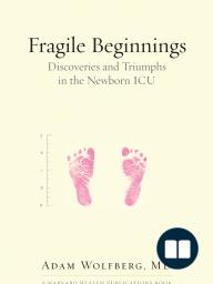Fragile Beginnings
