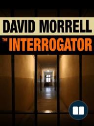 The Interrogator by David Morrell