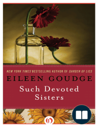 Such Devoted Sisters by Eileen Goudge (Excerpt)