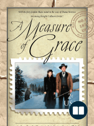 A Measure of Grace by Al and Joanna Lacy (Chapter 1 Excerpt)