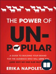 The Power of Unpopular