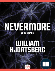 Nevermore by William Hjortsberg (Excerpt)
