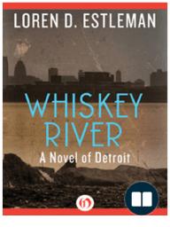 Loren D. Estleman:Whiskey River {Excerpt}