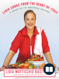 Lidia Cooks from the Heart of Italy