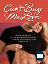 CAN'T BUY ME LOVE by Molly O'Keefe, Excerpt