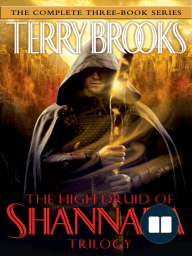 The High Druid of Shannara Trilogy