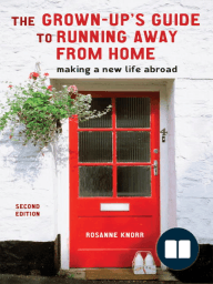 The Grown-Up's Guide to Running Away from Home, Second Edition