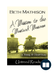 A Mission to the Mustard Museum (Young at Heart #3)