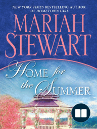 HOME FOR THE SUMMER by Mariah Stewart, Excerpt
