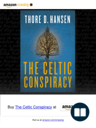 """The Celtic Conspiracy"" [Excerpt] by Thore D. Hansen"