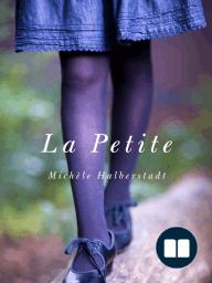La Petite by Michele Halberstadt - Excerpt