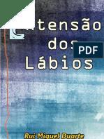 Extensão Dos Lábios - Poesia - Rui Miguel Duarte
