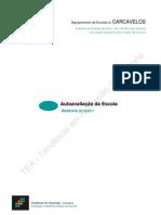 tendência em ascensão consultoria 2012_agrupamento de escolas de carcavelos, auto-avaliação da escola, relatório 2010 - 2011