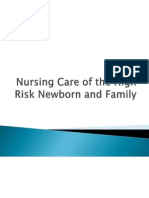 Nursing Care of the High Risk Newborn and Family
