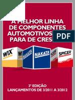Affinia Lançamentos de Produtos de Março 2011 a Março 2012