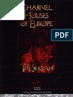 Charnel Houses of Europe - The Shoah (1997)