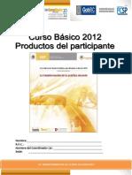 Cursos La Transformaicond e La Practica Docnete 2012-2013